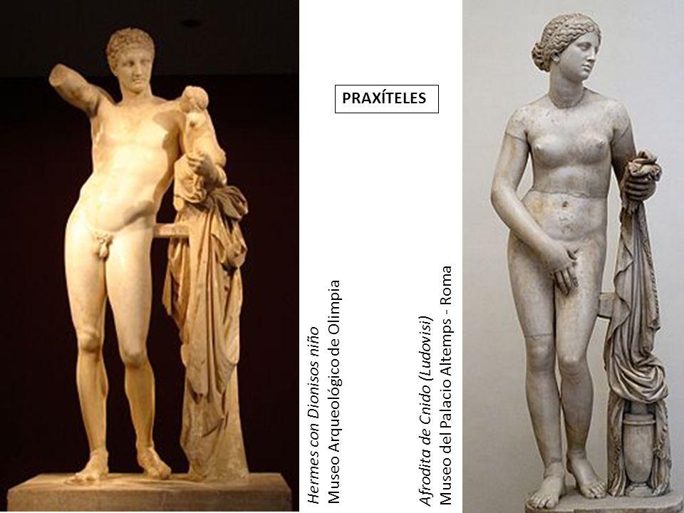 PRAXÍTELES Museo del Palacio Altemps - Roma. Afrodita de Cnido (Ludovisi) Museo Arqueológico de Olimpia.