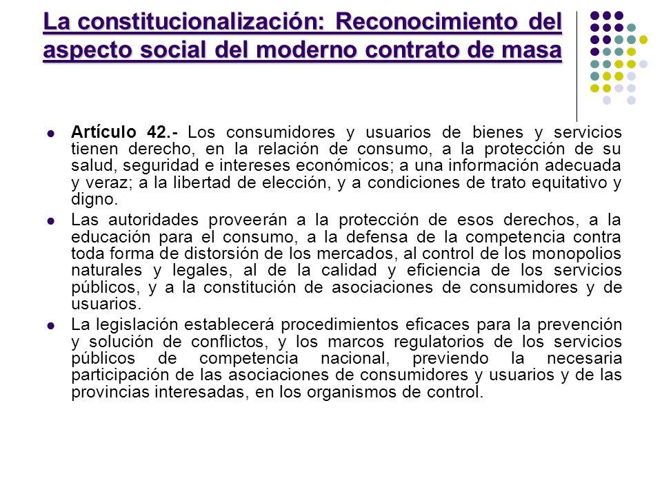 La constitucionalización: Reconocimiento del aspecto social del moderno contrato de masa