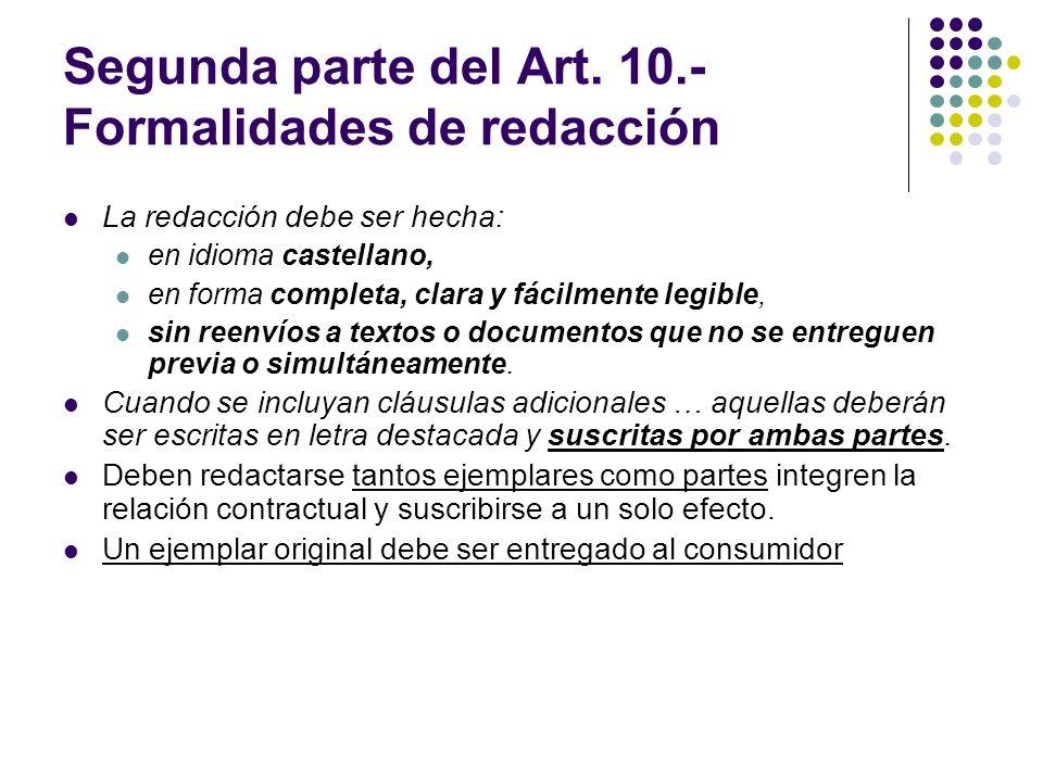 Segunda parte del Art. 10.- Formalidades de redacción