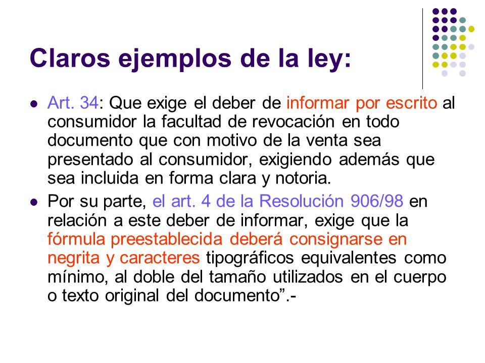 Claros ejemplos de la ley:
