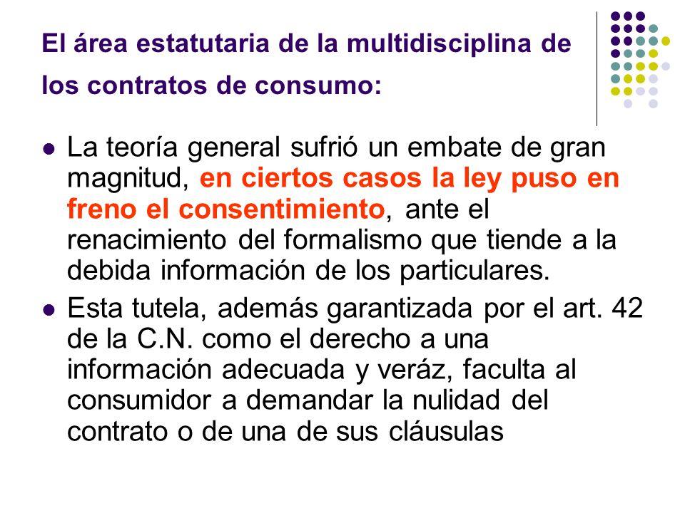 El área estatutaria de la multidisciplina de los contratos de consumo: