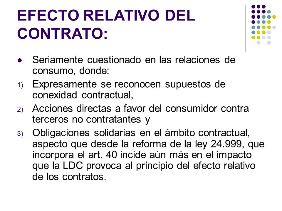 EFECTO RELATIVO DEL CONTRATO: