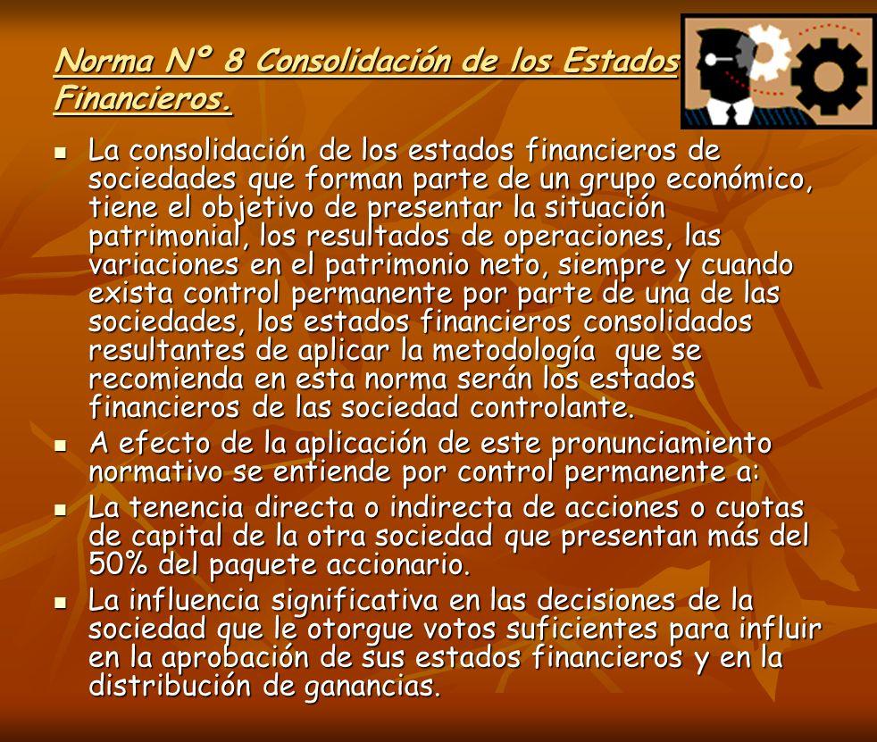 Norma Nº 8 Consolidación de los Estados Financieros.