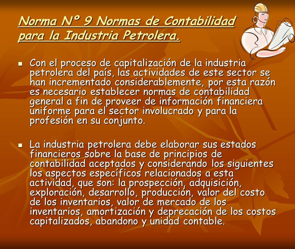 Norma Nº 9 Normas de Contabilidad para la Industria Petrolera.
