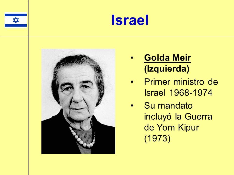 Israel Golda Meir (Izquierda) Primer ministro de Israel 1968-1974
