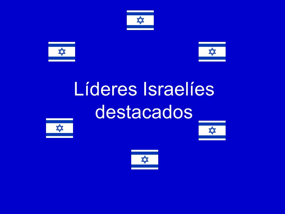 Líderes Israelíes destacados