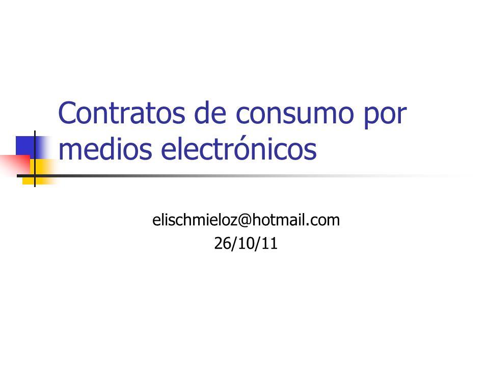 Contratos de consumo por medios electrónicos