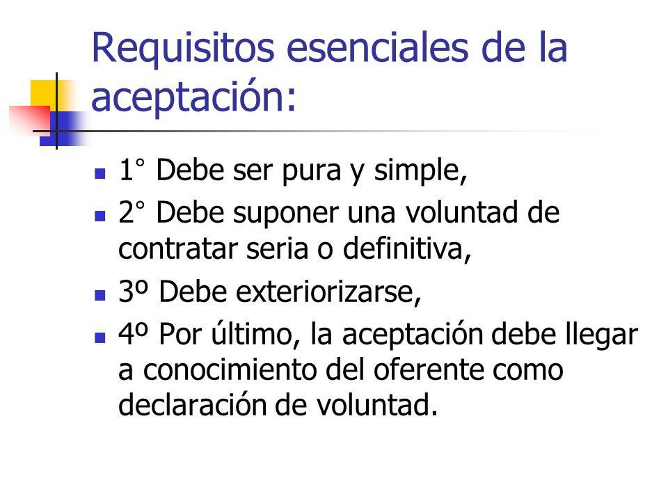 Requisitos esenciales de la aceptación: