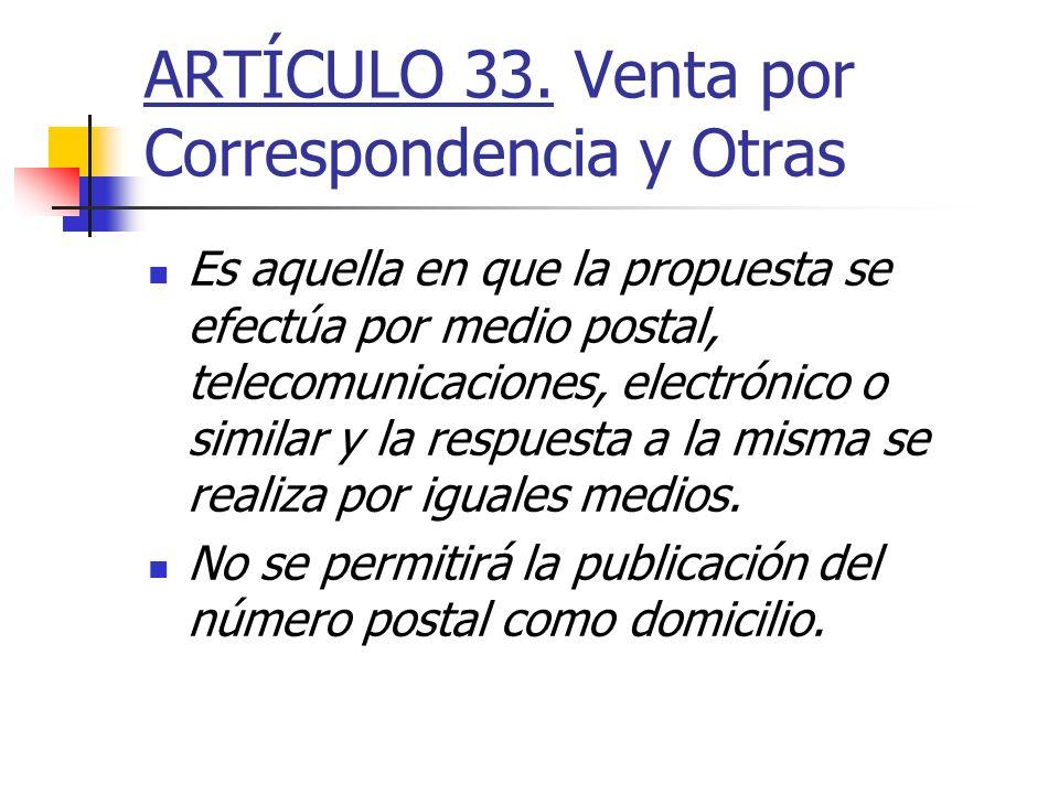 ARTÍCULO 33. Venta por Correspondencia y Otras