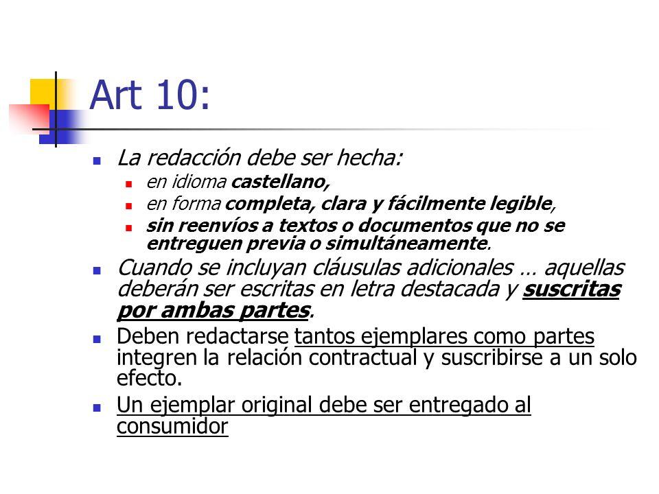 Art 10: La redacción debe ser hecha:
