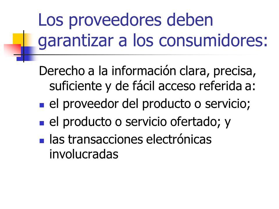 Los proveedores deben garantizar a los consumidores: