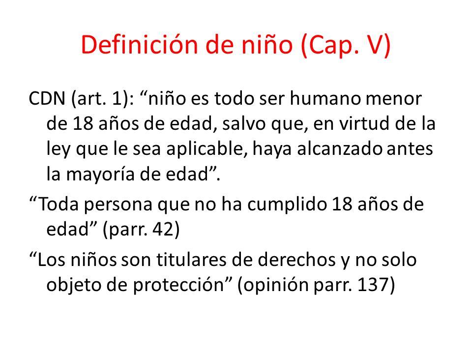 Definición de niño (Cap. V)