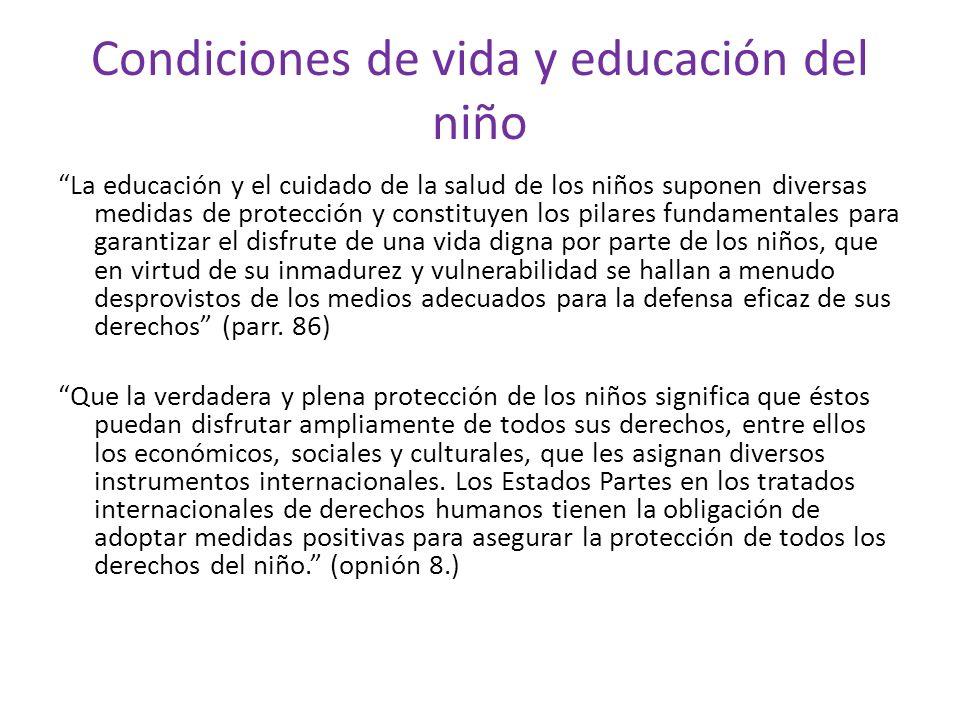 Condiciones de vida y educación del niño