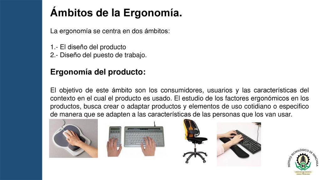 Ergonomia ppt descargar for Caracteristicas de la ergonomia