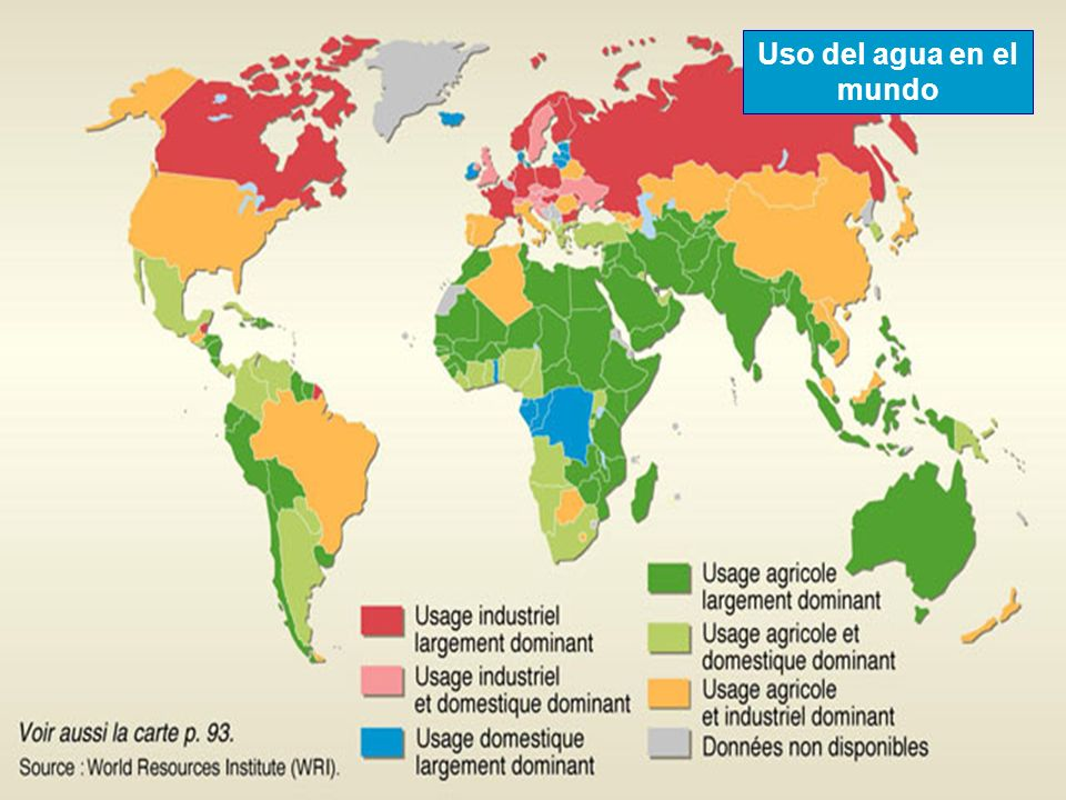 Uso del agua en el mundo Fuente: Le Monde Diplomatique, París; World Resource Institute (WRI)