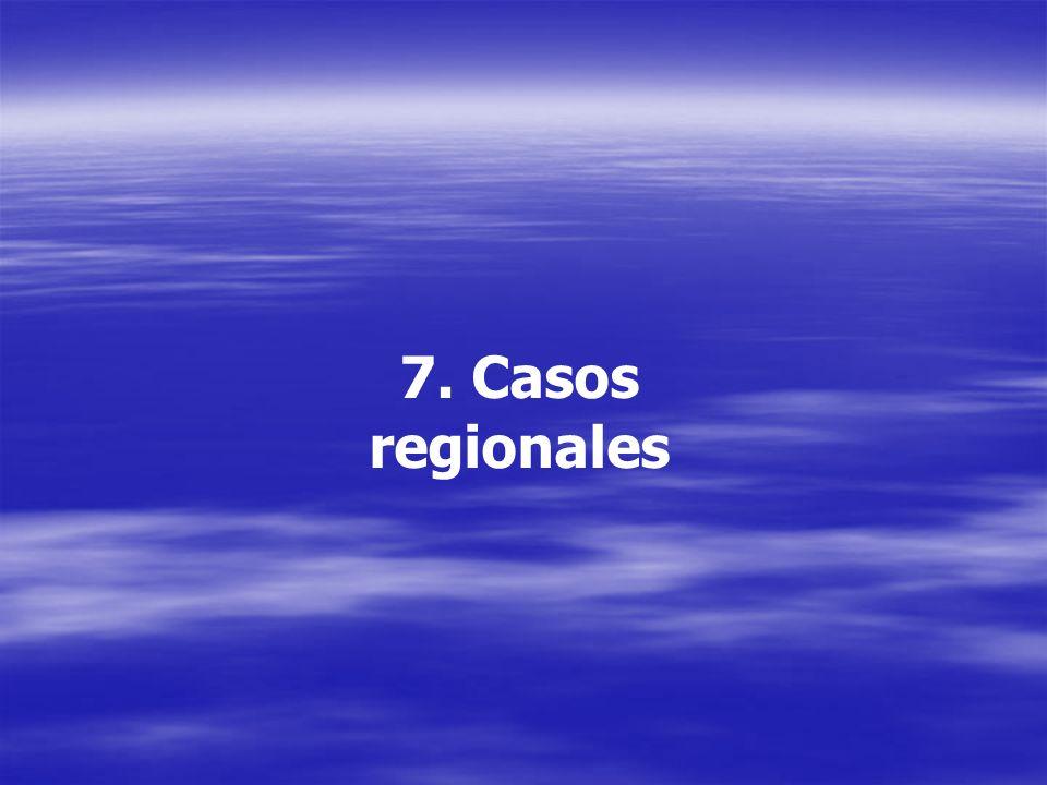 7. Casos regionales