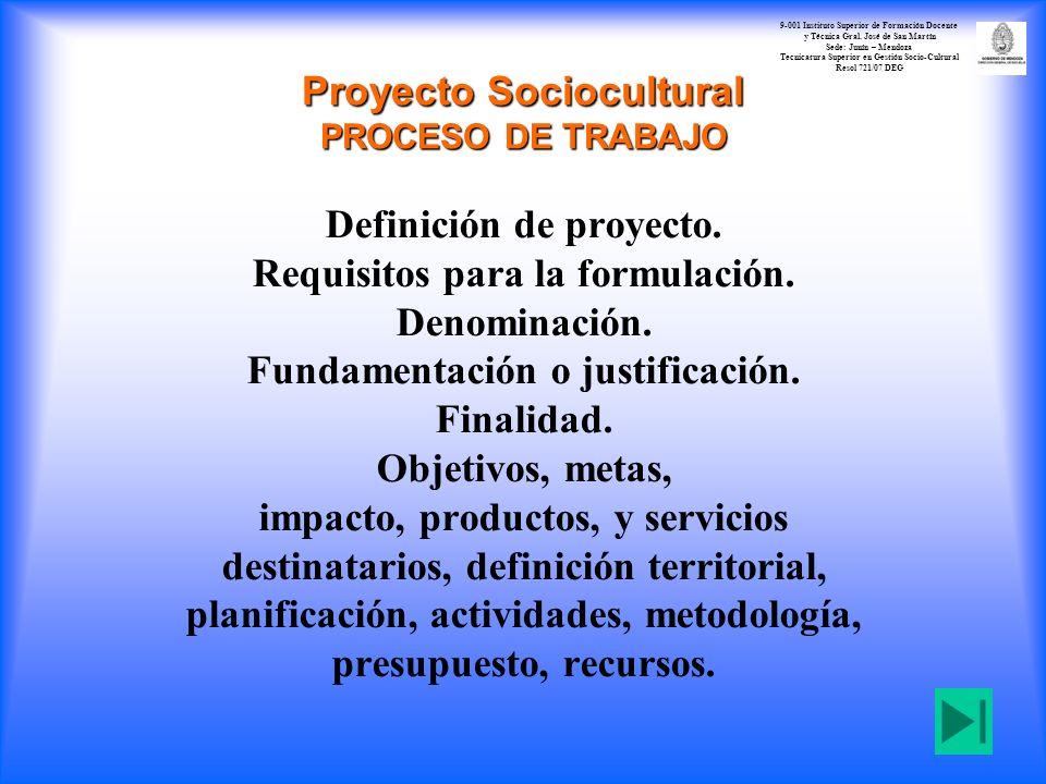 Proyecto Sociocultural PROCESO DE TRABAJO
