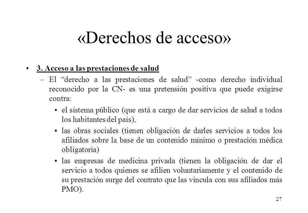 «Derechos de acceso» 3. Acceso a las prestaciones de salud
