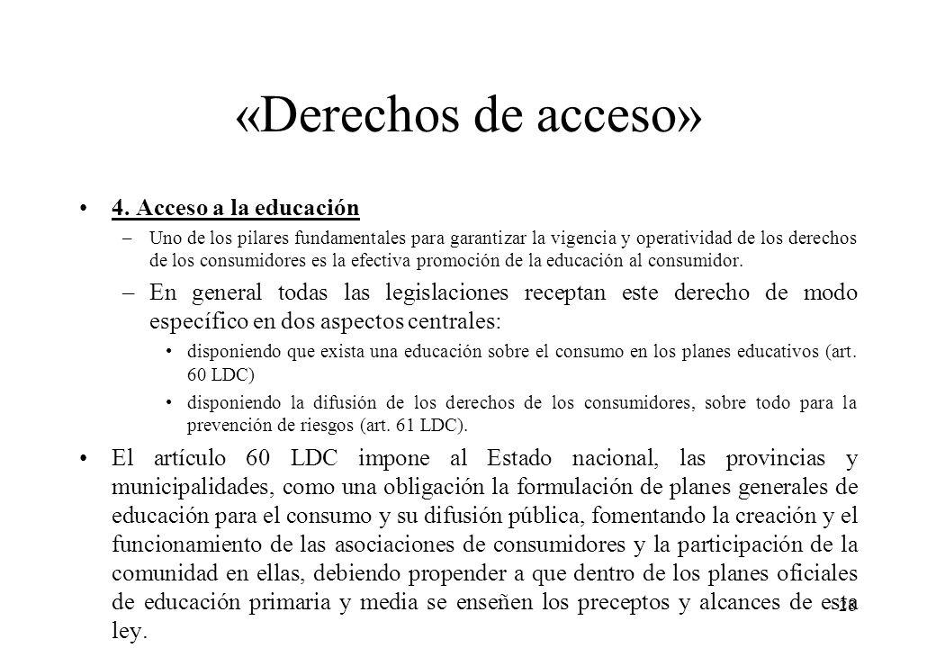 «Derechos de acceso» 4. Acceso a la educación
