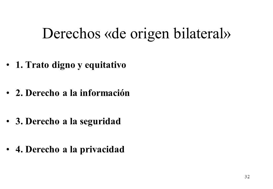 Derechos «de origen bilateral»