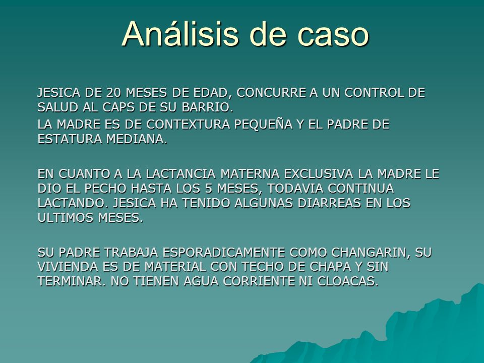 Análisis de caso JESICA DE 20 MESES DE EDAD, CONCURRE A UN CONTROL DE SALUD AL CAPS DE SU BARRIO.