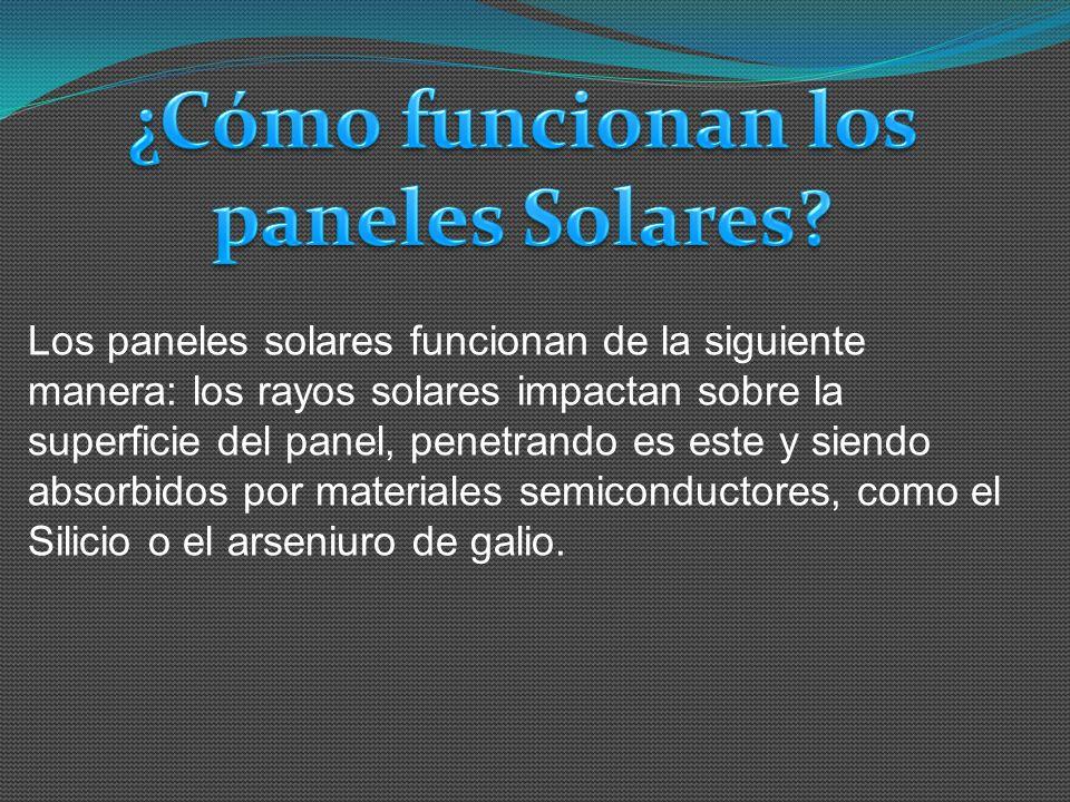 ¿Cómo funcionan los paneles Solares