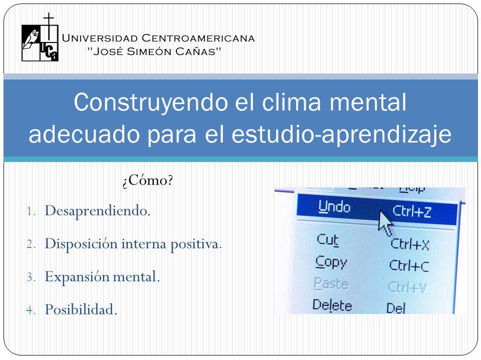 Construyendo el clima mental adecuado para el estudio-aprendizaje