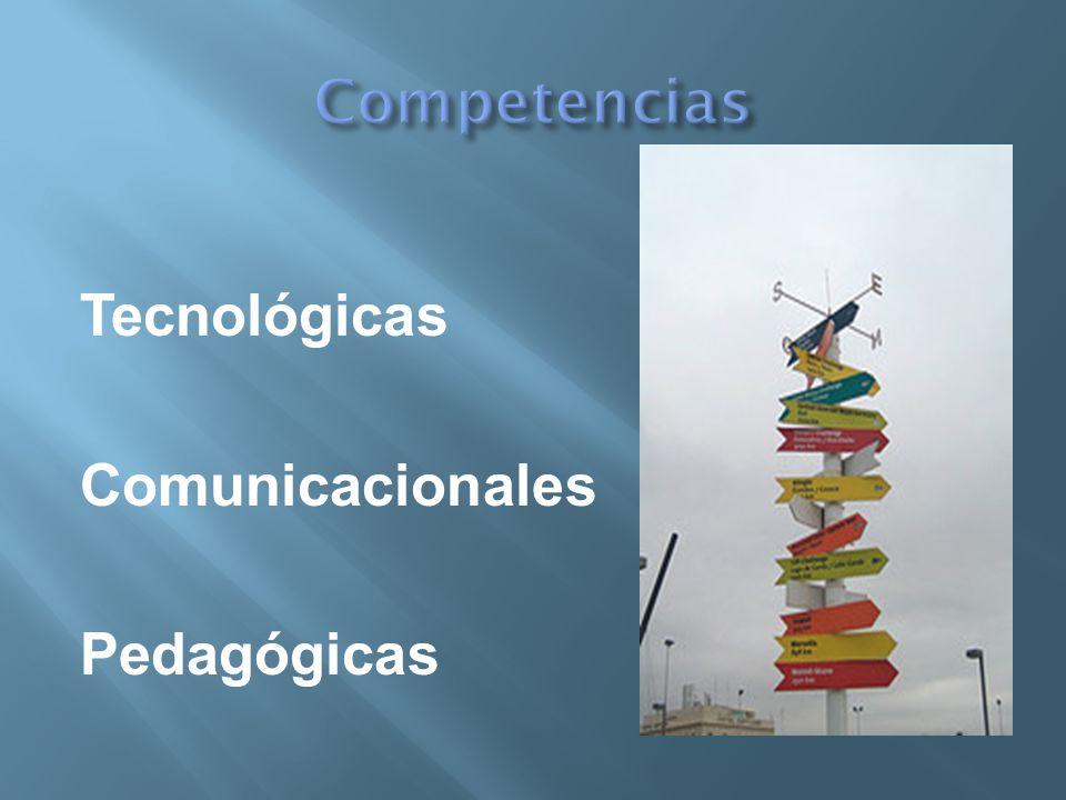 Competencias Tecnológicas Comunicacionales Pedagógicas