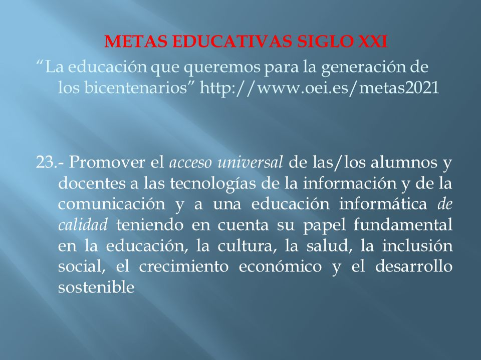 METAS EDUCATIVAS SIGLO XXI