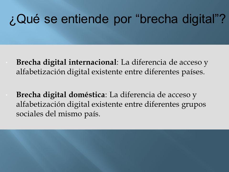 ¿Qué se entiende por brecha digital