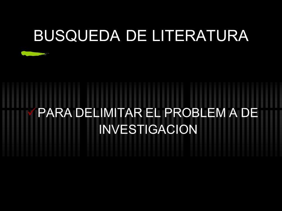 BUSQUEDA DE LITERATURA