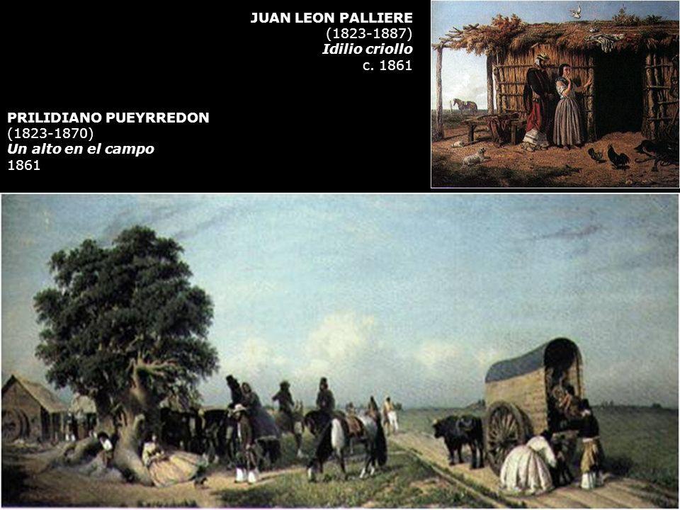 JUAN LEON PALLIERE (1823-1887) Idilio criollo. c. 1861. PRILIDIANO PUEYRREDON. (1823-1870) Un alto en el campo.