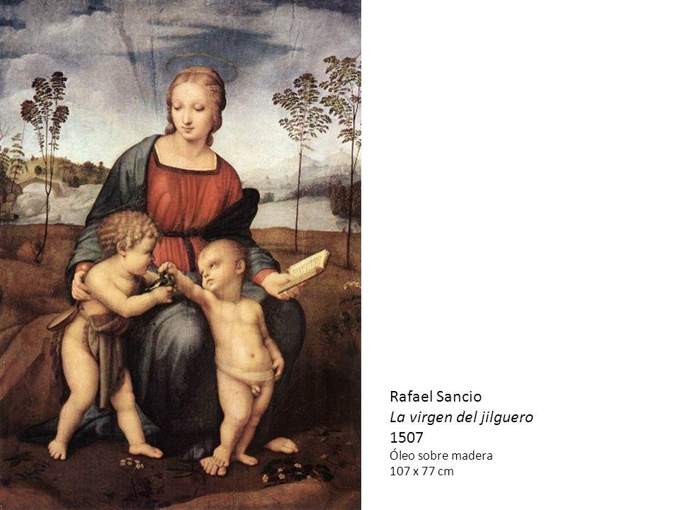 Rafael Sancio La virgen del jilguero 1507 Óleo sobre madera