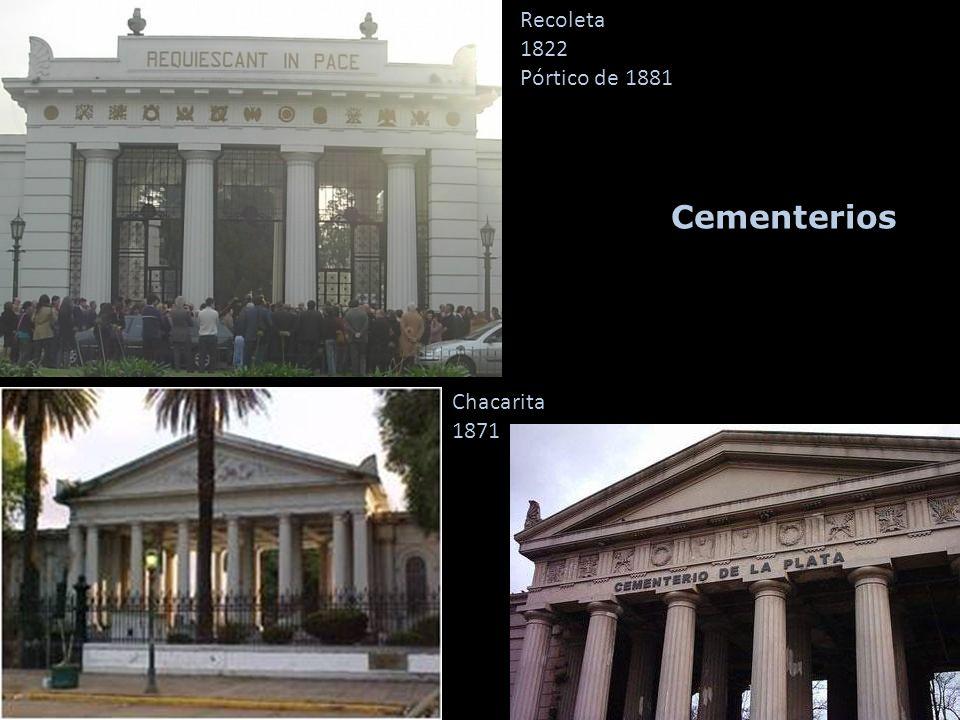 Recoleta 1822 Pórtico de 1881 Cementerios Chacarita 1871