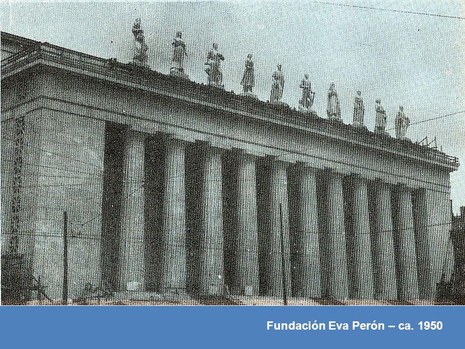 Fundación Eva Perón – ca. 1950