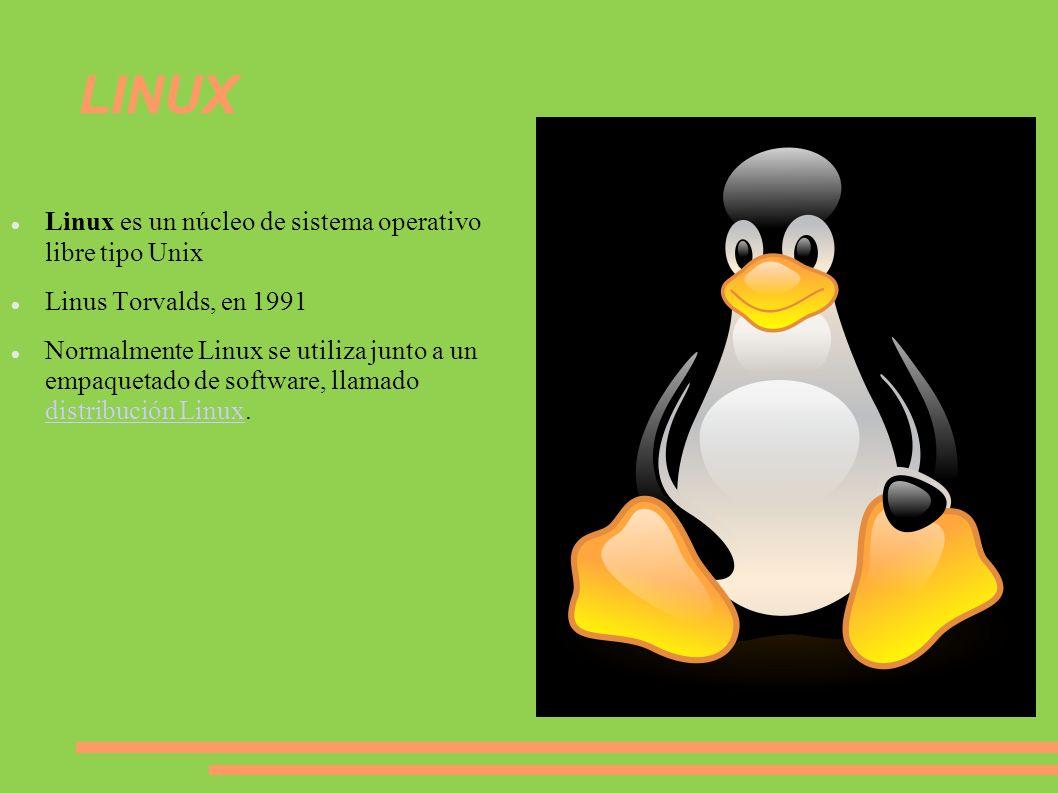 LINUX Linux es un núcleo de sistema operativo libre tipo Unix