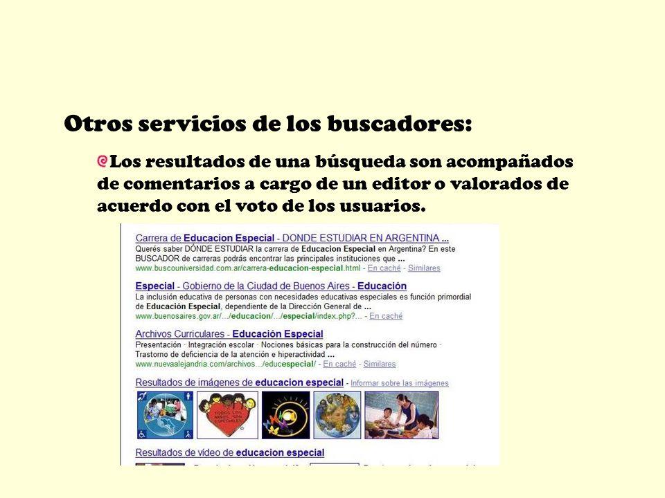 Otros servicios de los buscadores: