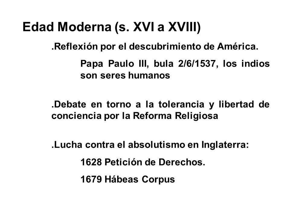Edad Moderna (s. XVI a XVIII)