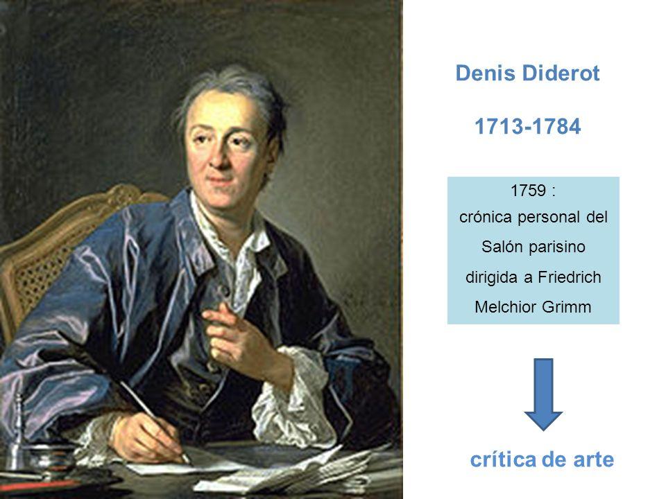 Denis Diderot 1713-1784 crítica de arte 1759 :