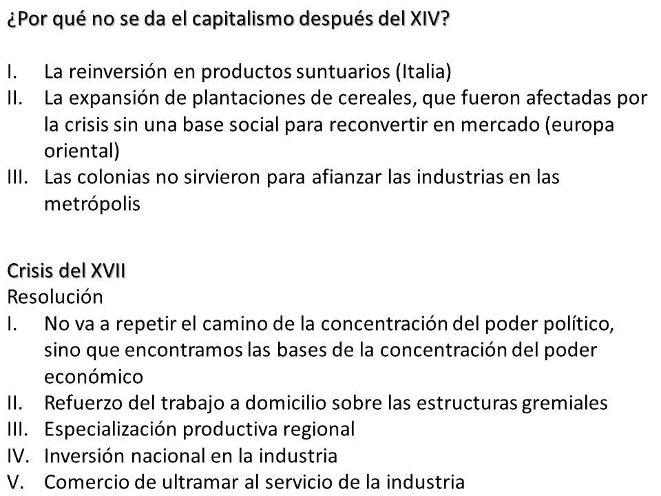 ¿Por qué no se da el capitalismo después del XIV