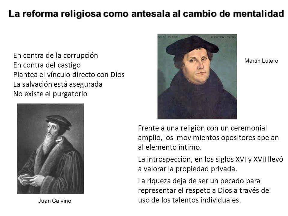 La reforma religiosa como antesala al cambio de mentalidad