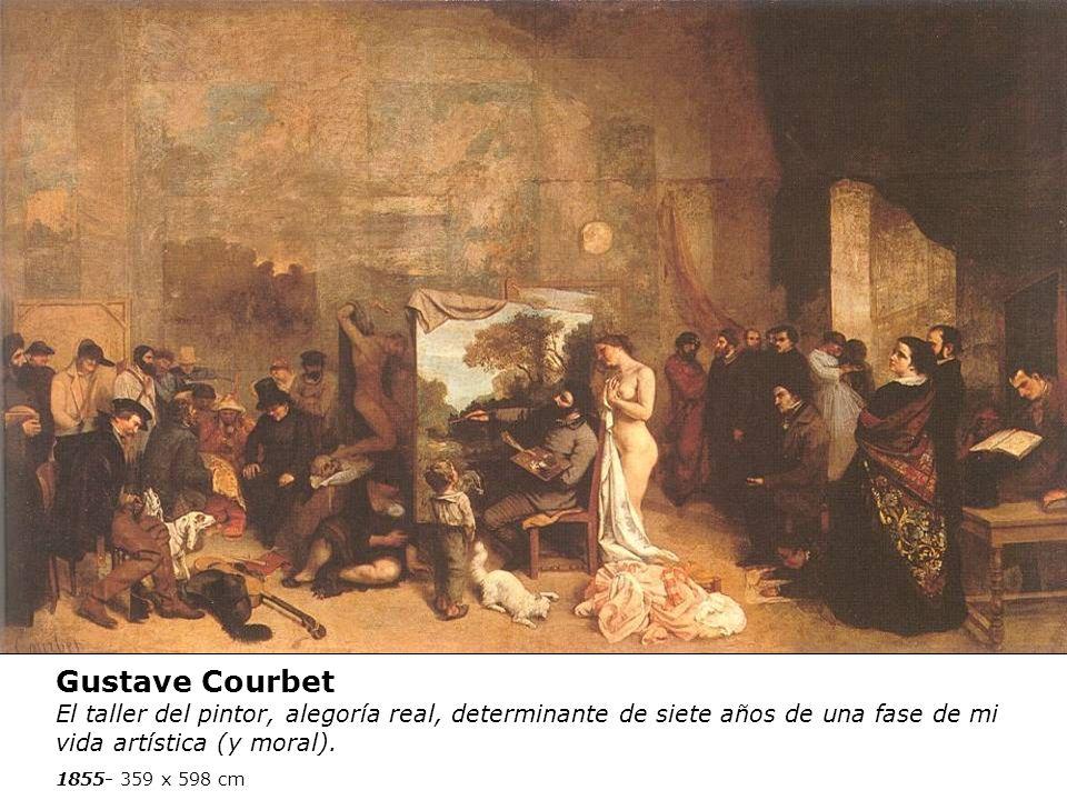 Gustave Courbet El taller del pintor, alegoría real, determinante de siete años de una fase de mi vida artística (y moral).