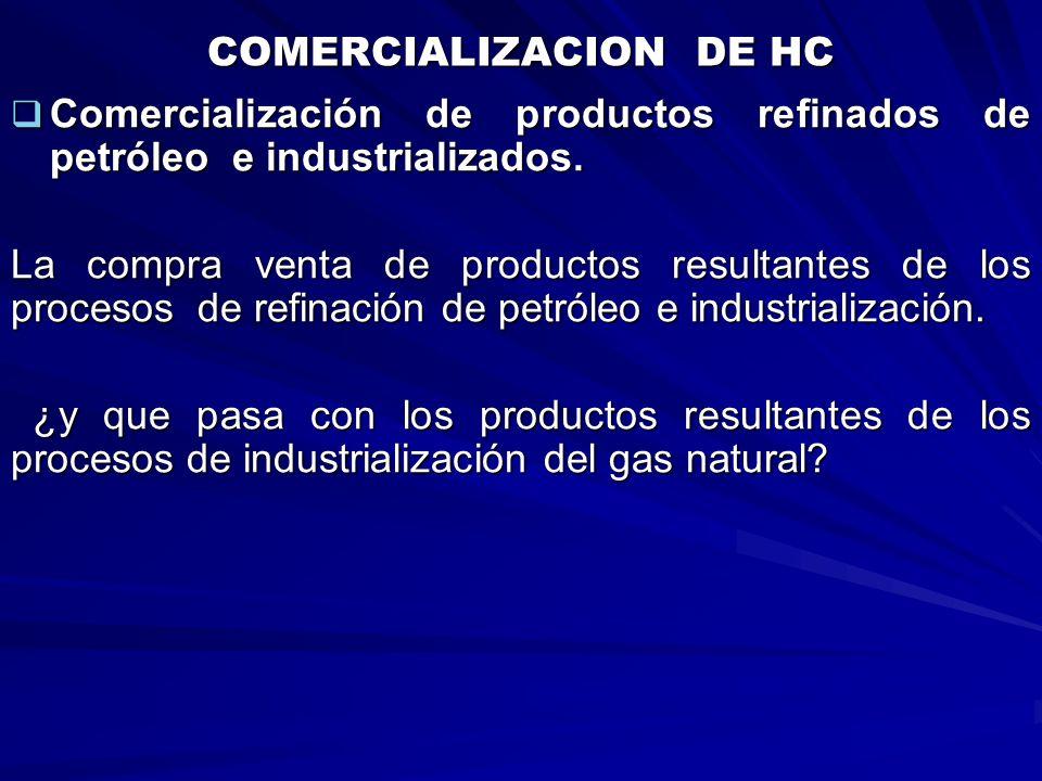 COMERCIALIZACION DE HC