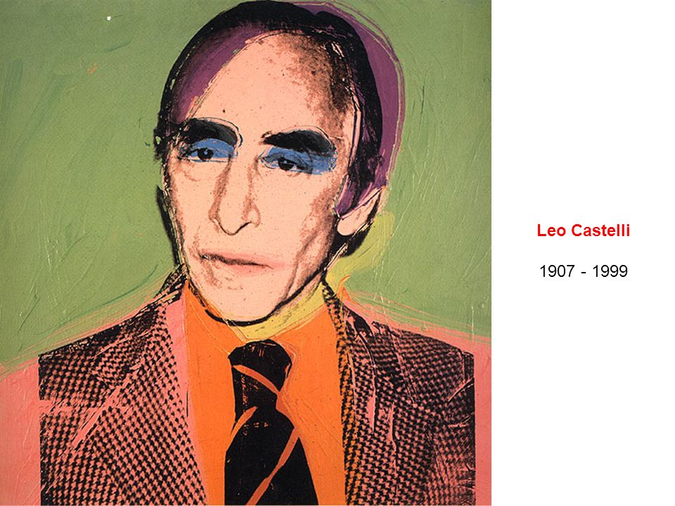 Leo Castelli 1907 - 1999