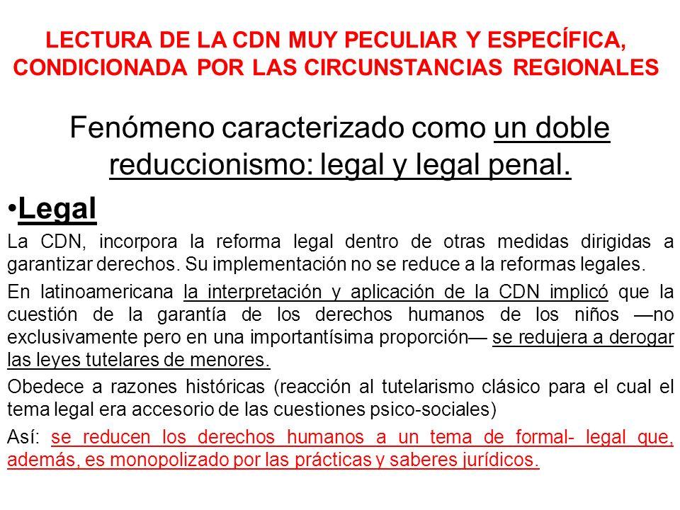 LECTURA DE LA CDN MUY PECULIAR Y ESPECÍFICA, CONDICIONADA POR LAS CIRCUNSTANCIAS REGIONALES