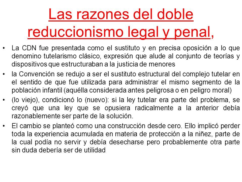 Las razones del doble reduccionismo legal y penal,