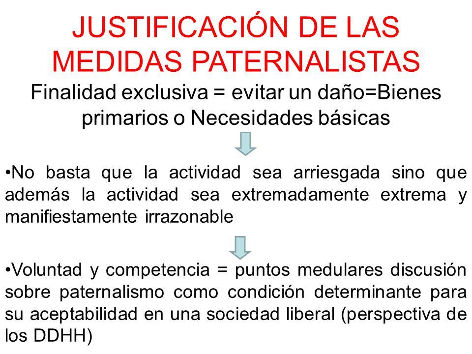JUSTIFICACIÓN DE LAS MEDIDAS PATERNALISTAS