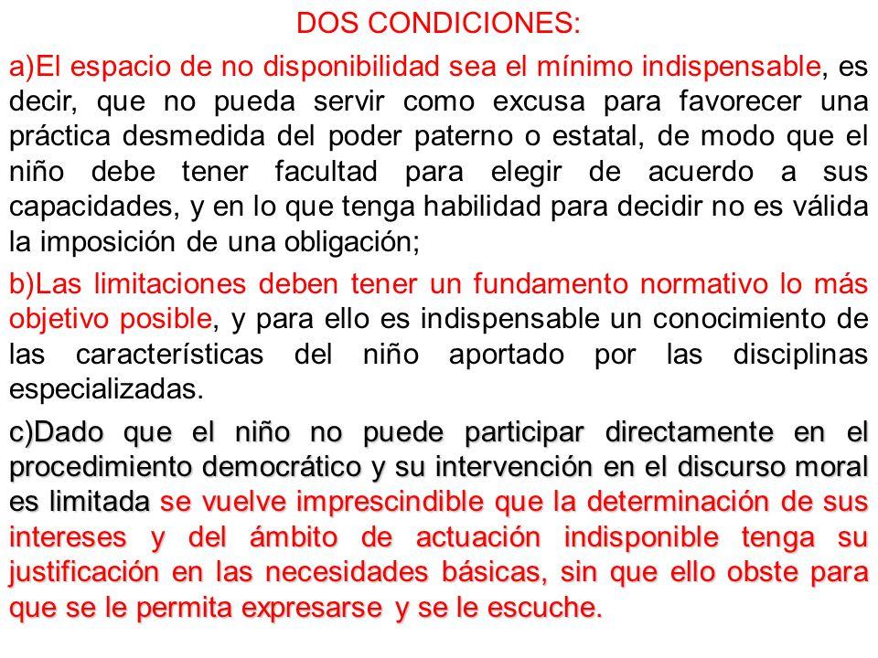 DOS CONDICIONES: