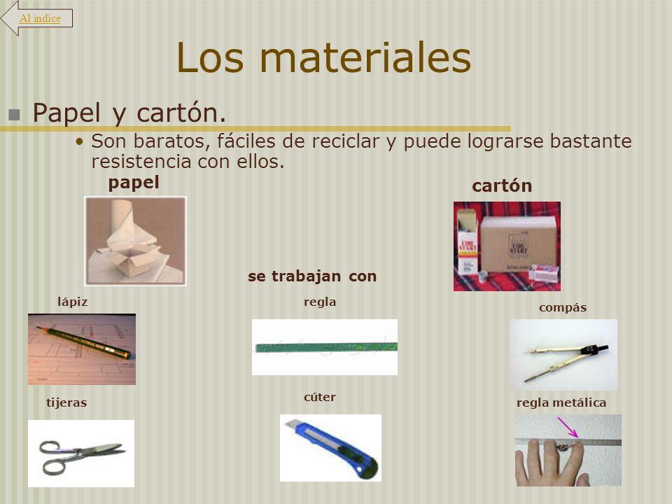Los materiales Papel y cartón.