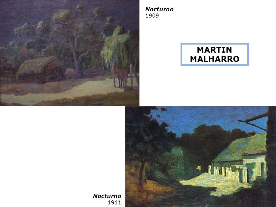 Nocturno 1909 MARTIN MALHARRO Nocturno 1911